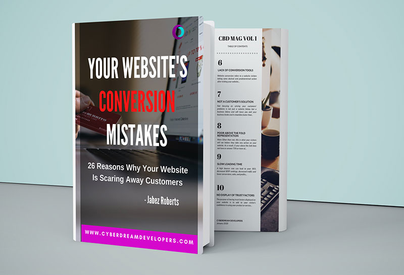 Your Website's Conversion Mistakes - 26 Reasons Why Your Website Is Scaring Away Your Customers eBook by Jabez Roberts and CyberDream Developers