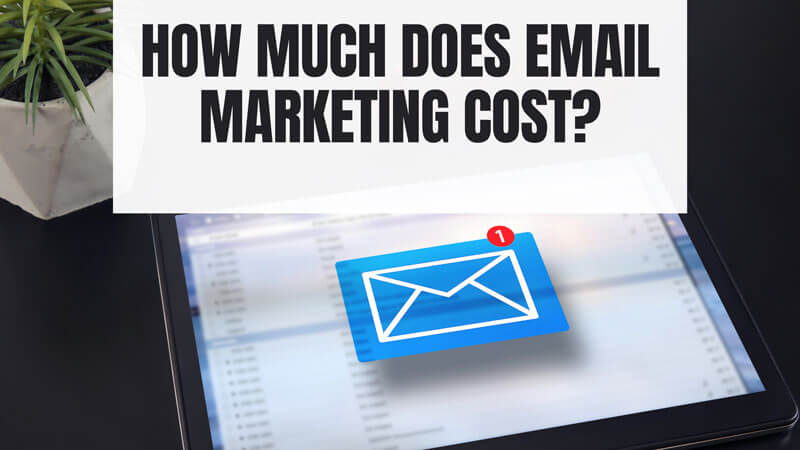 how much does email marketing cost?