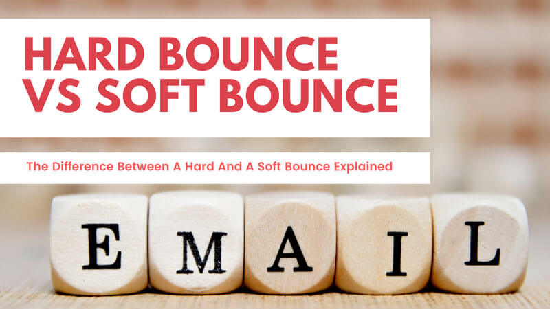 what is the difference between a hard bounce and soft bounce in email marketing?